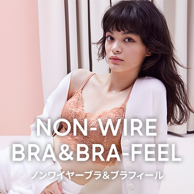 NON-WIRE BRA&BRA-FEEL